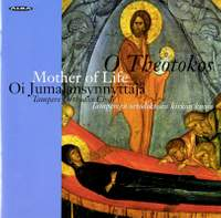 O Theotokos, Mother of Life - Hymns for the Feast of the Dormition of Our Most Holy Lady