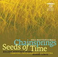 Puumala: Chainsprings & Seeds of Time
