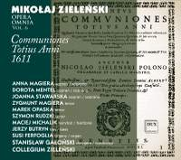 Zielenski: Opera Omnia, Vol. 6 - Communiones totius anni 1611