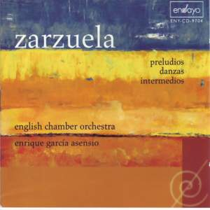 Zarzuela: Preludios - Danzas - Intermedios