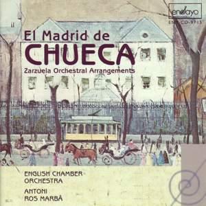 El Madrid de Chueca (Zarzuela Orchestral Arrangements) (Ros-Marba, Antoni) Product Image