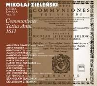 Zielenski: Opera Omnia, Vol. 5 - Communiones totius anni 1611
