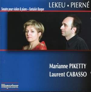 Lekeu: Violin Sonata in G major - Pierne: Violin Sonata, Op. 36 - Fantasie basques