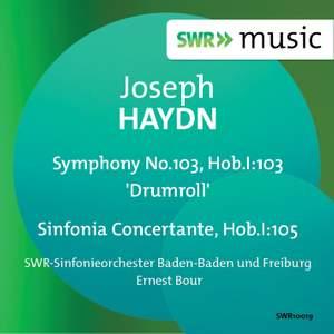 Haydn: Symphony No. 103 & Sinfonia Concertante