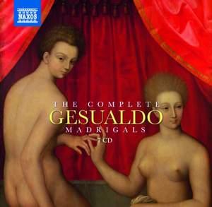 Gesualdo: The Complete Madrigals