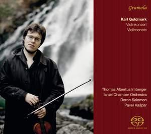 Karl Goldmark: Violin Concerto & Violin Sonata