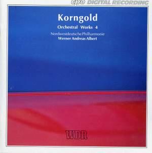 Korngold: Orchestral Works, Vol. 4