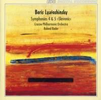 Lyatoshinsky: Symphony Nos. 4 & 5