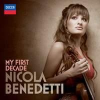 Nicola Benedetti: My First Decade