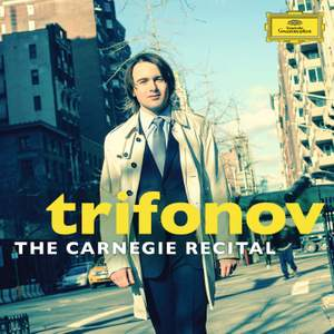 Daniil Trifonov: The Carnegie Recital