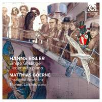Hanns Eisler: Ernste Gesänge & Sonata Op. 1