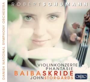 Schumann: Violin Concertos & Phantasie Product Image
