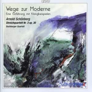 Schoenberg: String Quartet No. 3, Op. 30