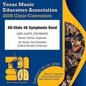 2008 Texas Music Educators Association (TMEA): All-State 4A Symphonic Band Product Image