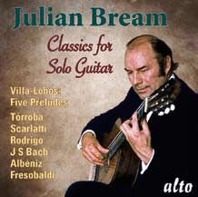 Julian Bream: Solo Guitar Classics