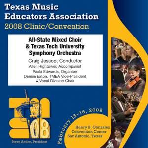 2008 Texas Music Educators Association (TMEA): All-State Mixed Choir Product Image