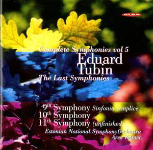 Tubin: Complete Symphonies, Vol. 5: Nos. 9, 10, 11
