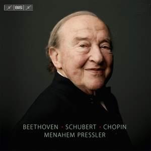 Menahem Pressler Plays Beethoven, Schubert & Chopin