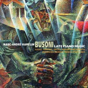 Busoni: Late Piano Music Product Image