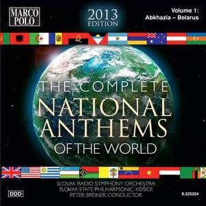 The Complete National Anthems of the World (2013 Edition), Vol. 1