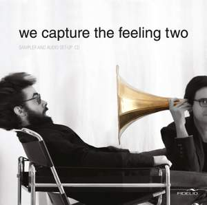 We Capture the Feeling Two