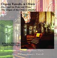 Organy Katedry w Oliwie (The Organ of the Oliwa Cathedral)