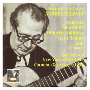 Master of the Spanish Guitar (Recordings 1954-1956)