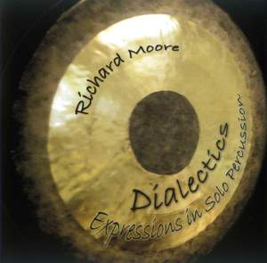 Dialectics: Expressions in Solo Percussion