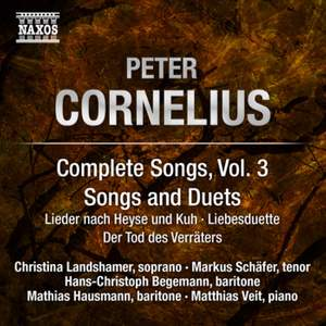 Peter Cornelius: Complete Lieder, Volume 3