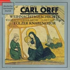 Orff: Weihnachtsgeschichte