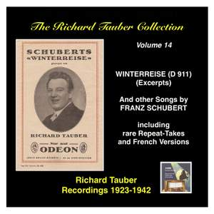The Richard Tauber Collection, Vol. 14 - Franz Schubert: Winterreise, D. 911 (Excerpts) & Other Songs (Recorded 1923-1942) Product Image