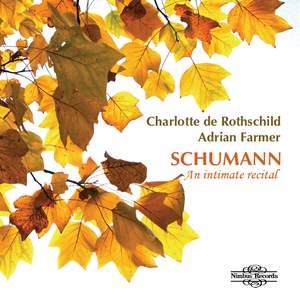 Schumann Volume 1: Charlotte de Rothschild