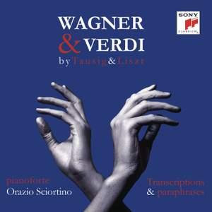Wagner & Verdi by Tausig & Liszt
