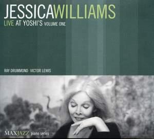 Williams, Jessica: Live at Yoshi's, Vol. 1