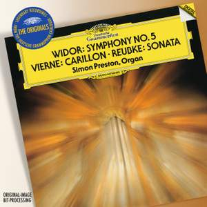 Widor, Vierne & Reubke: Organ Works