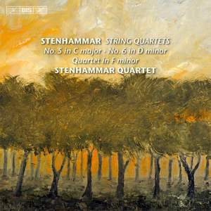Stenhammar: String Quartets Volume 2