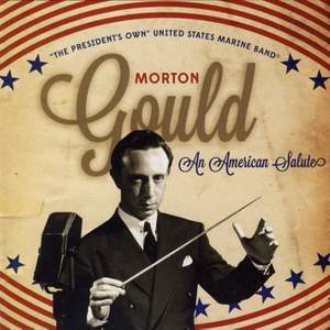 Morton Gould: An American Salute Product Image