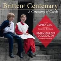 Britten's Centenary: A Ceremony of Carols