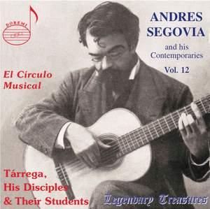 Segovia and his Contemporaries Vol. 12