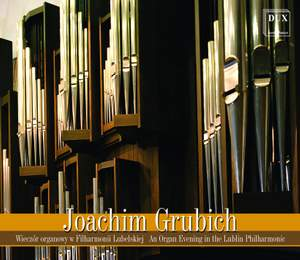 An Organ Evening in the Lublin Philhamonic