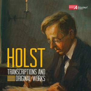Holst: Transcriptions and Original Works