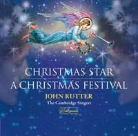 John Rutter: Christmas Star & A Christmas Festival