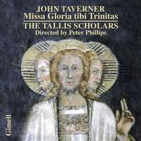 Taverner: Missa Gloria tibi Trinitas & Magnificats