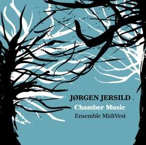 Jørgen Jersild: Chamber Music