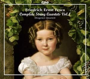 Friedrich Ernst Fesca: String Quartets Vol. 1