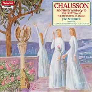 Chausson: Symphony No. 20, Soir de fête & The Tempest