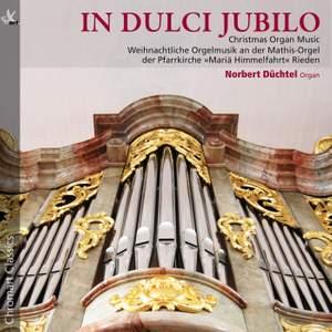 In dulci jubilo: Christmas Organ Music
