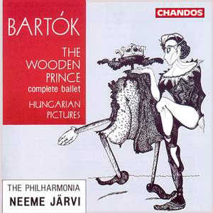 Bartók: The Wooden Prince & Hungarian Pictures