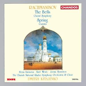 Rachmaninov: The Bells & Spring Cantata