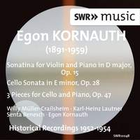 Kornauth: Violin Sonatina, Cello Sonata & 3 Pieces
